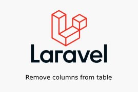 How to remove a column from existing tables using Laravel migrations?